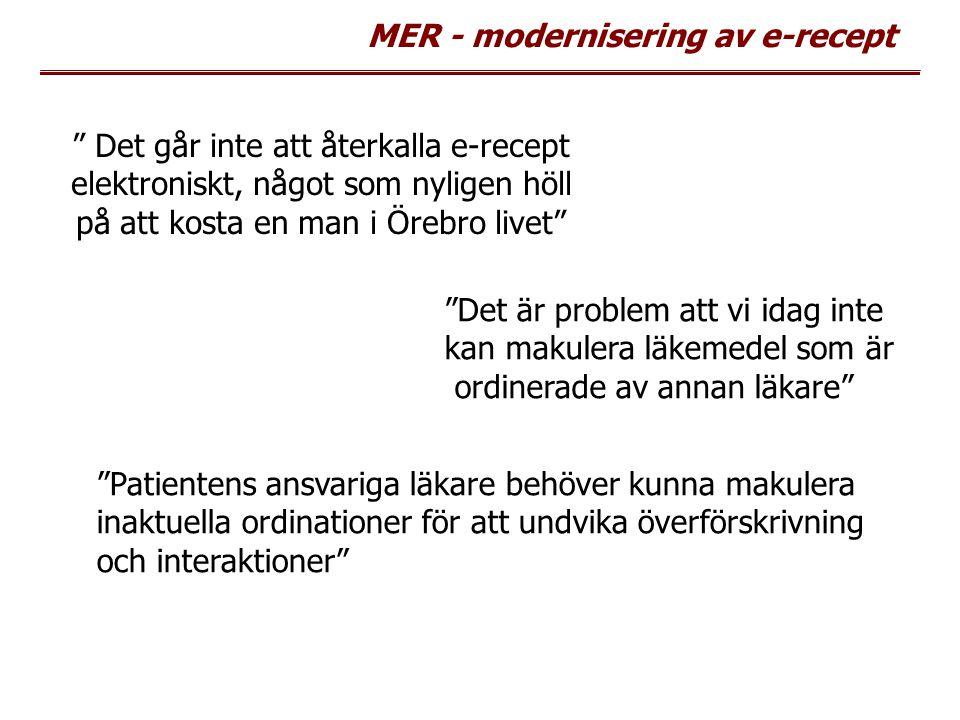 Det går inte att återkalla e-recept elektroniskt, något som nyligen höll på att kosta en man i Örebro livet