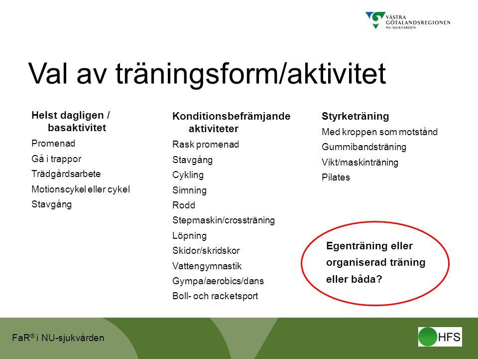 Val av träningsform/aktivitet