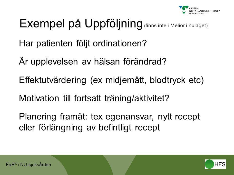 Exempel på Uppföljning (finns inte i Melior i nuläget)