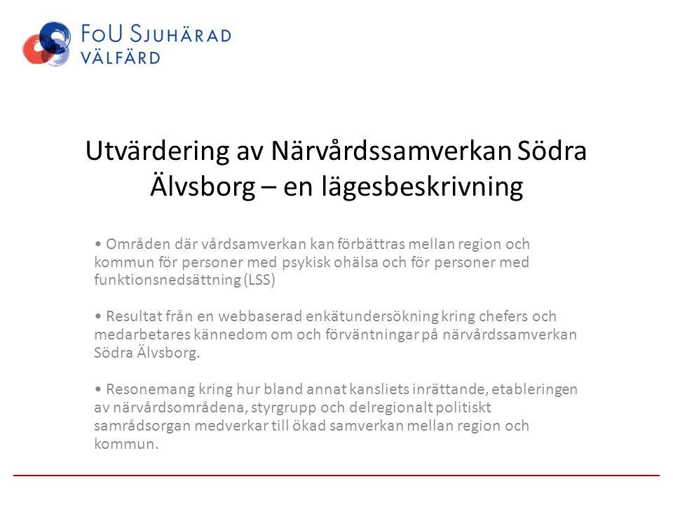 Utvärdering av Närvårdssamverkan Södra Älvsborg – en lägesbeskrivning