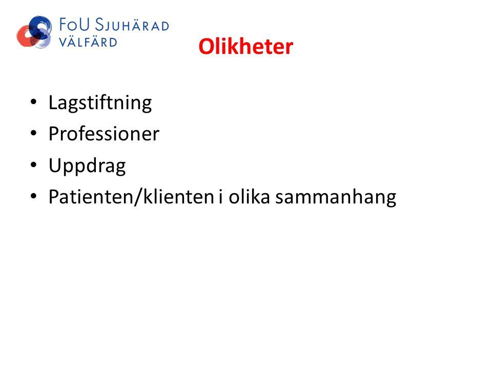 Olikheter Lagstiftning Professioner Uppdrag