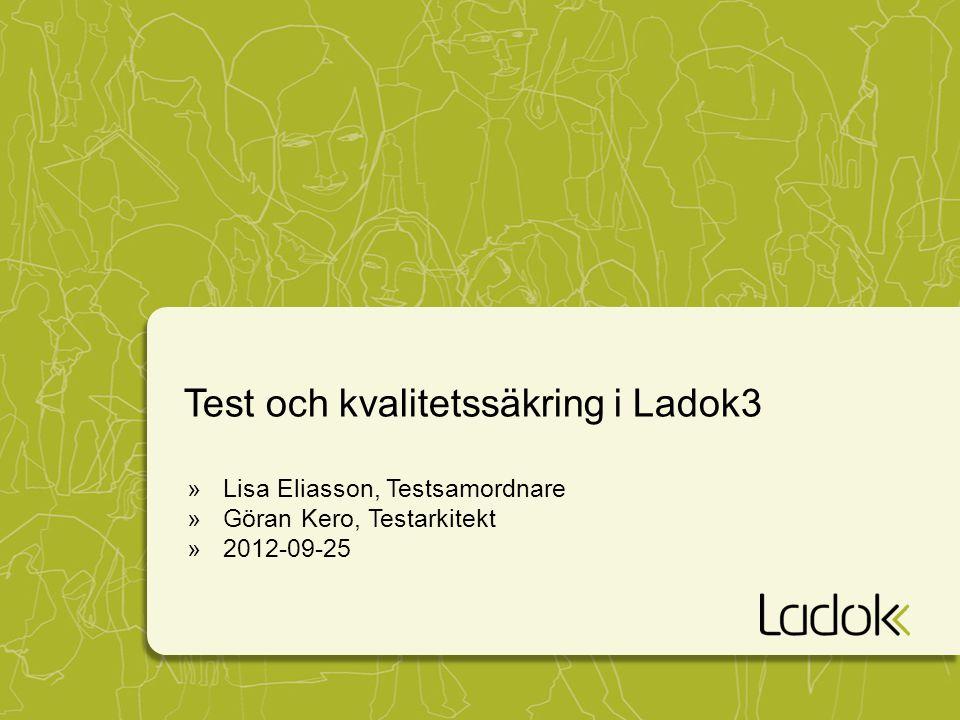 Test och kvalitetssäkring i Ladok3