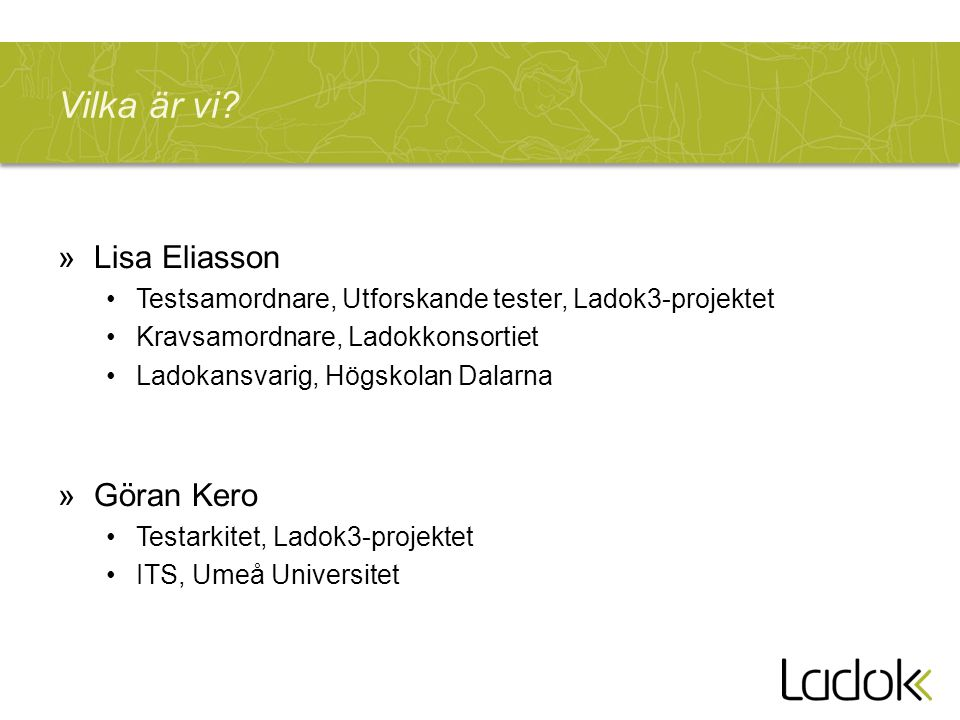 Vilka är vi Lisa Eliasson Göran Kero