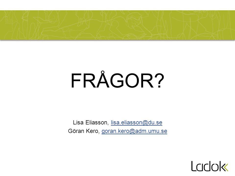 FRÅGOR Lisa Eliasson, lisa.eliasson@du.se