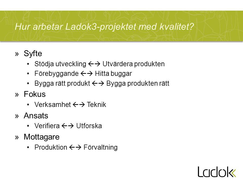 Hur arbetar Ladok3-projektet med kvalitet