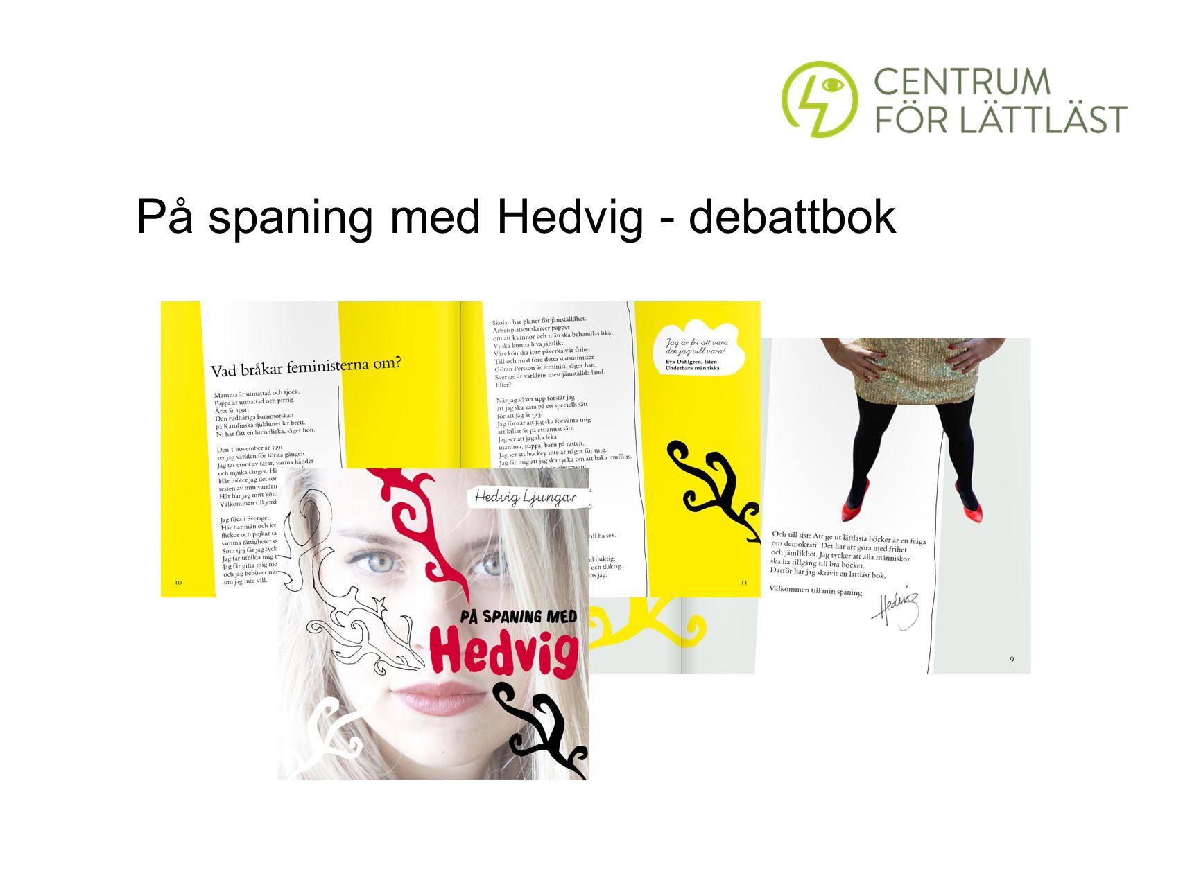 På spaning med Hedvig - debattbok