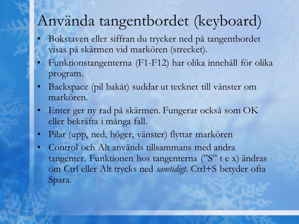 Använda tangentbordet (keyboard)