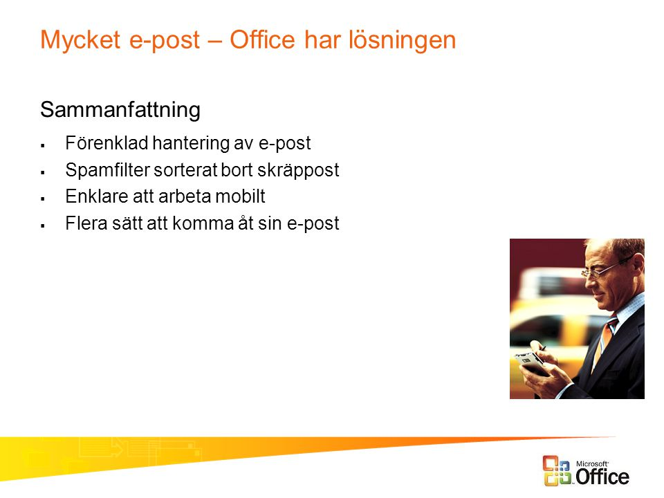 Mycket e-post – Office har lösningen