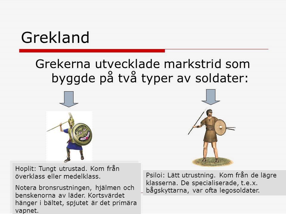 Grekerna utvecklade markstrid som byggde på två typer av soldater: