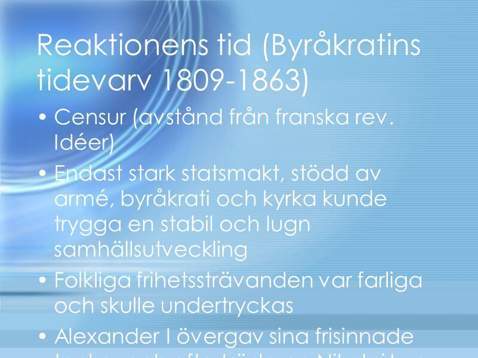 Reaktionens tid (Byråkratins tidevarv 1809-1863)