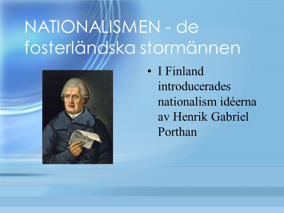 NATIONALISMEN - de fosterländska stormännen