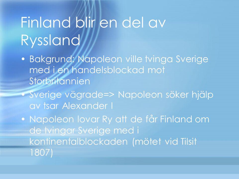 Finland blir en del av Ryssland