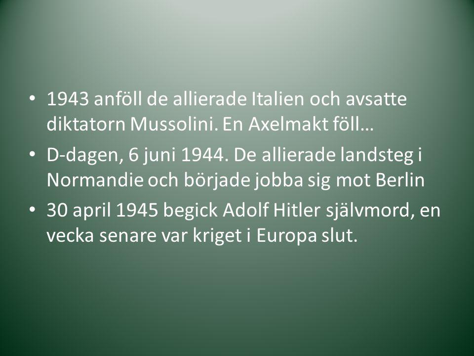 1943 anföll de allierade Italien och avsatte diktatorn Mussolini