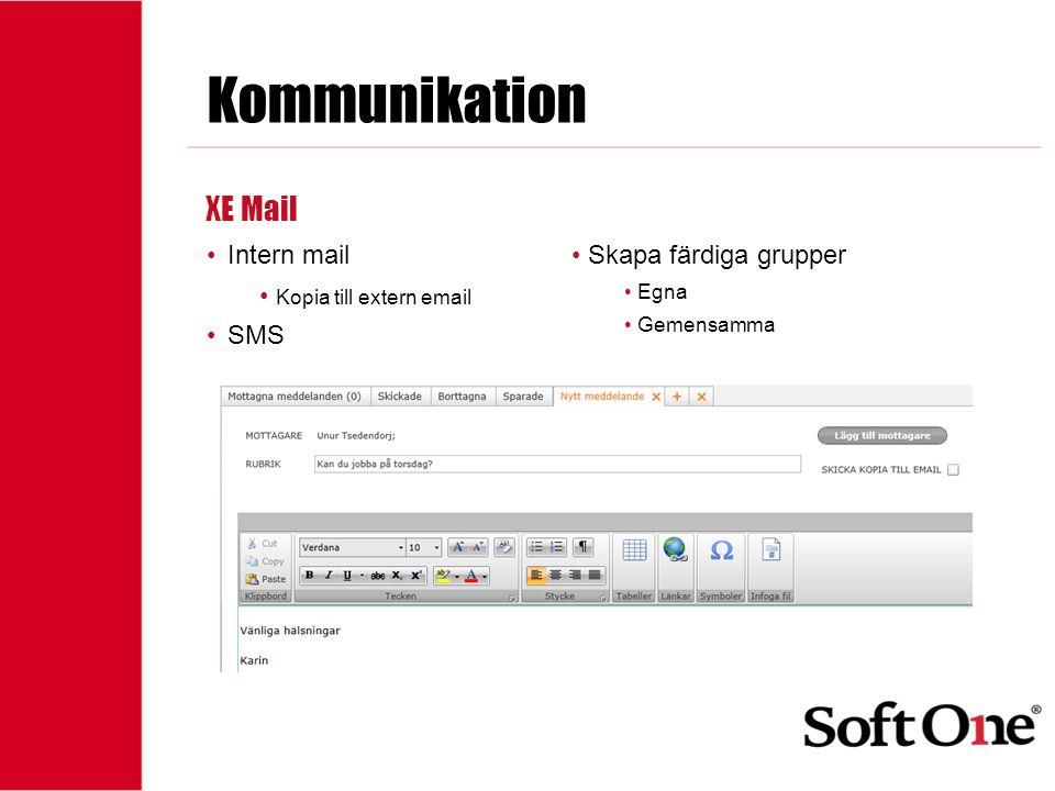 Kommunikation XE Mail Intern mail Kopia till extern email SMS