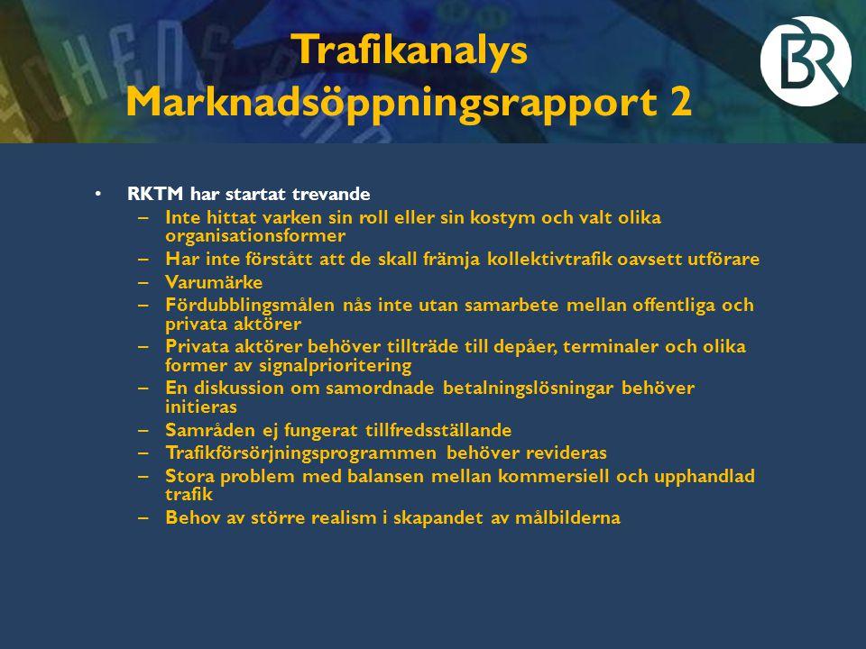 Trafikanalys Marknadsöppningsrapport 2