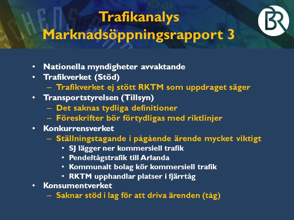 Trafikanalys Marknadsöppningsrapport 3