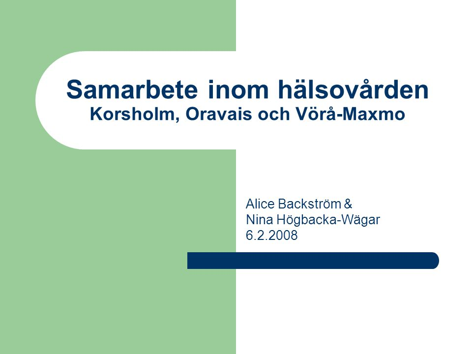 Samarbete inom hälsovården Korsholm, Oravais och Vörå-Maxmo