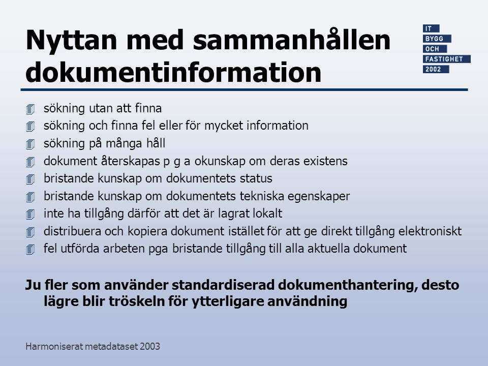 Nyttan med sammanhållen dokumentinformation