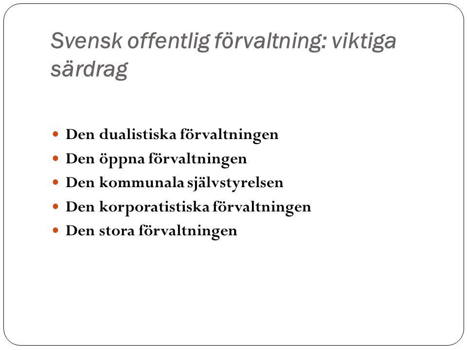 Svensk offentlig förvaltning: viktiga särdrag
