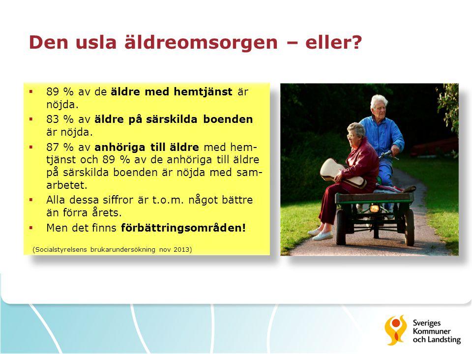 Den usla äldreomsorgen – eller