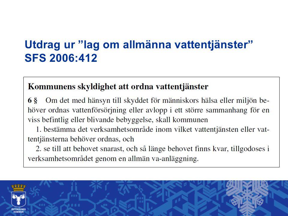 Utdrag ur lag om allmänna vattentjänster SFS 2006:412