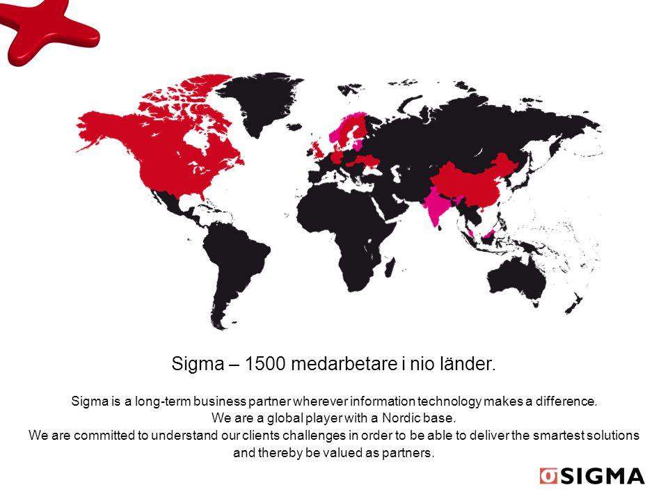 Sigma – 1500 medarbetare i nio länder.