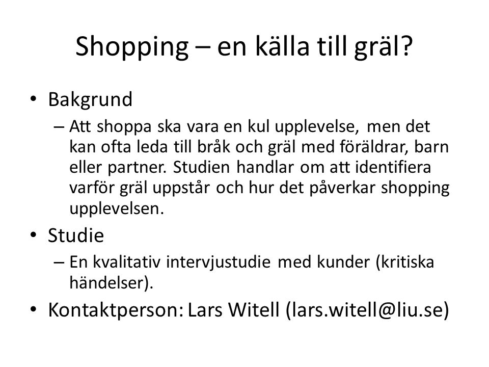Shopping – en källa till gräl