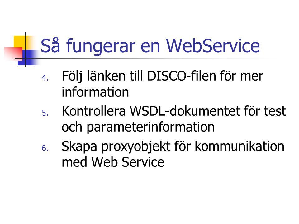 Så fungerar en WebService