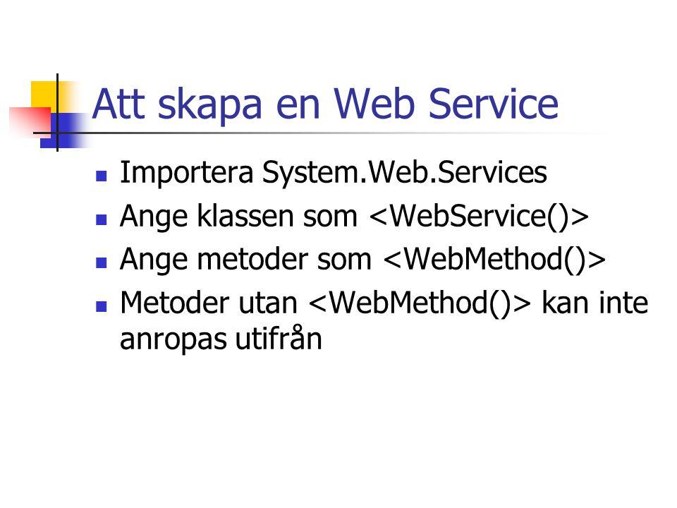 Att skapa en Web Service