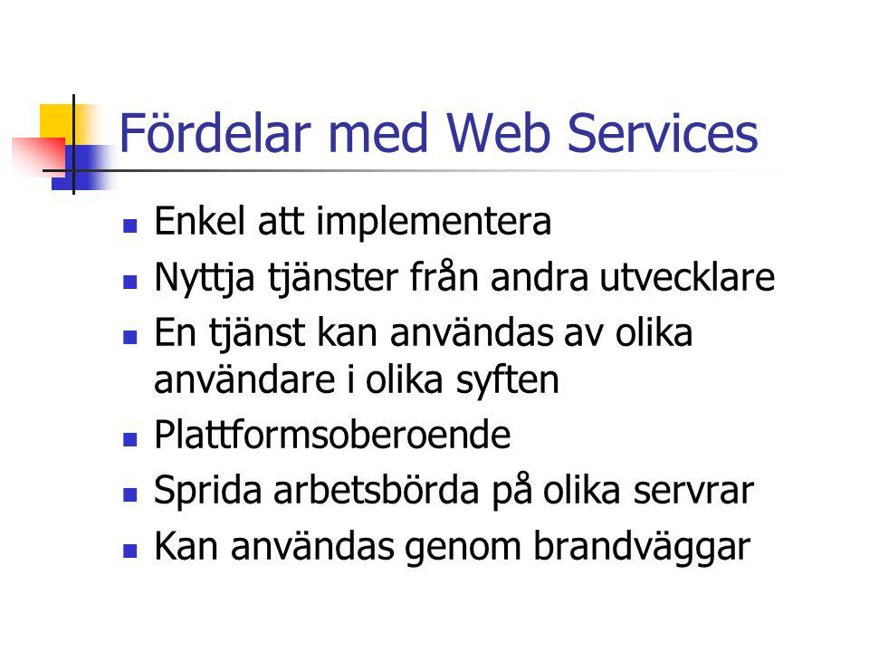 Fördelar med Web Services
