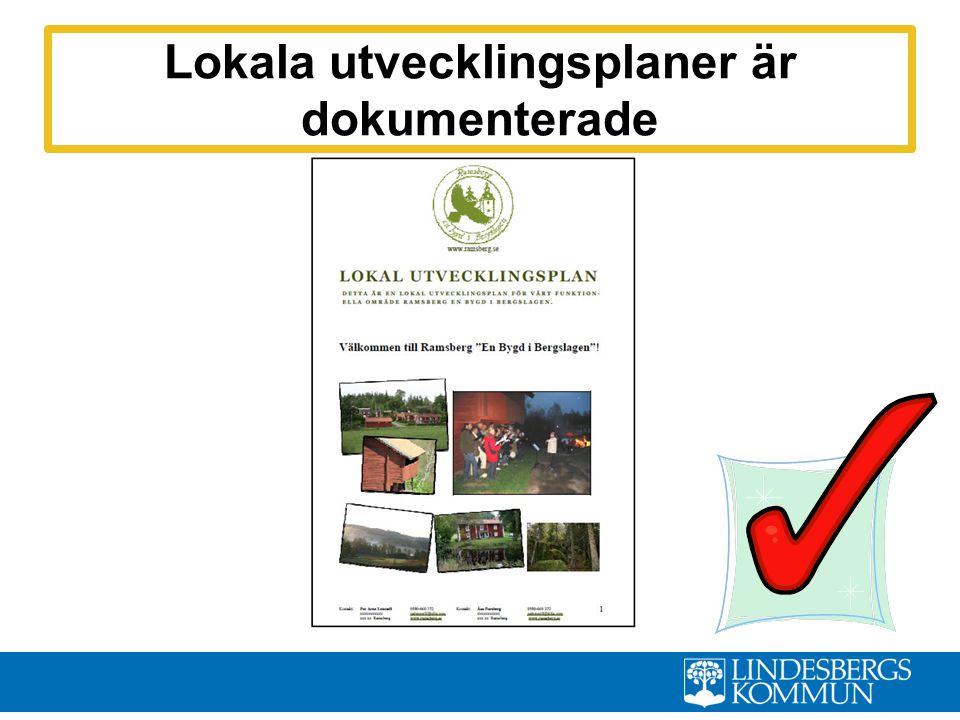 Lokala utvecklingsplaner är dokumenterade