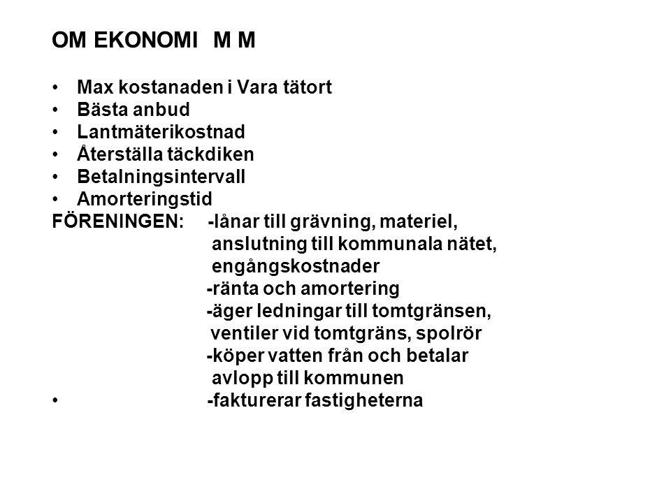 OM EKONOMI M M Max kostanaden i Vara tätort Bästa anbud