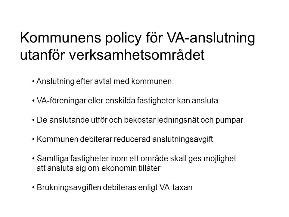Kommunens policy för VA-anslutning utanför verksamhetsområdet
