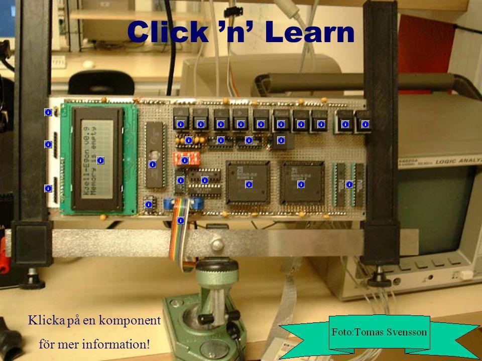 Click 'n' Learn Klicka på en komponent för mer information!