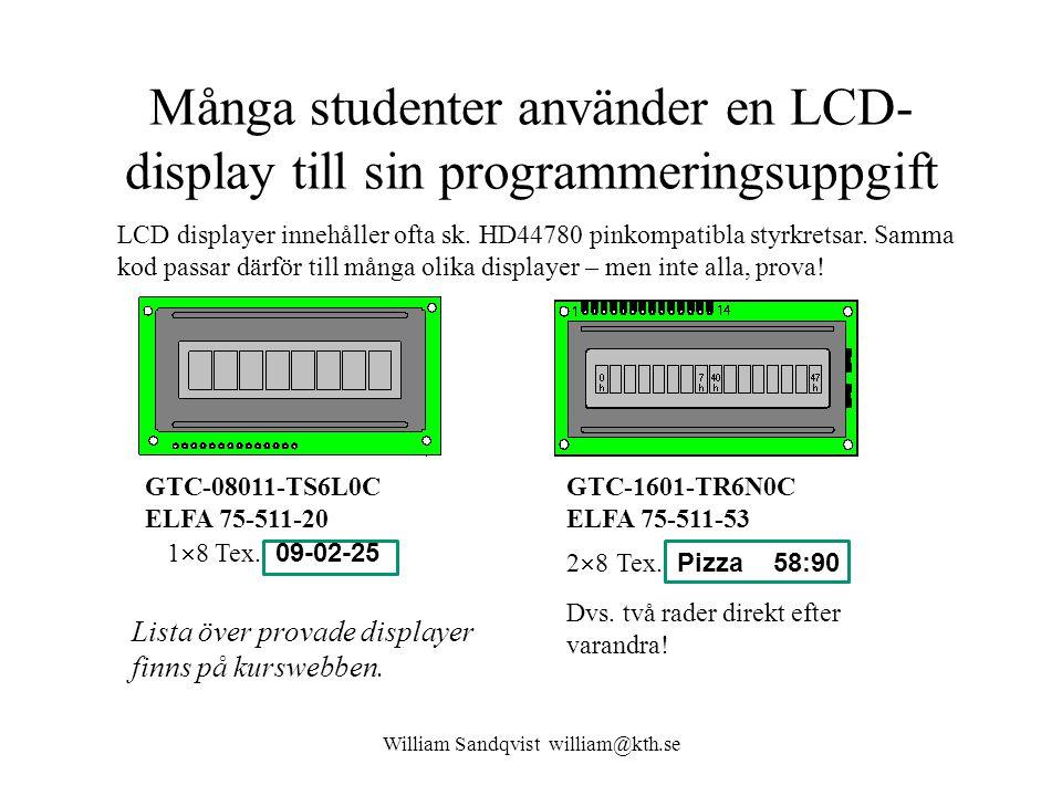 Många studenter använder en LCD-display till sin programmeringsuppgift