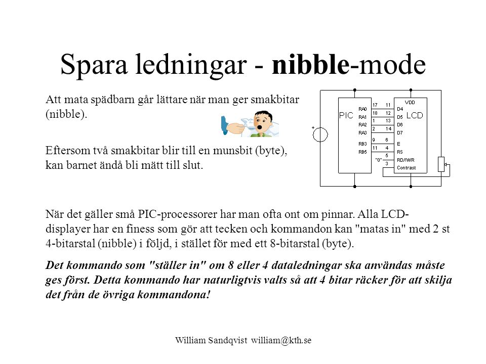 Spara ledningar - nibble-mode