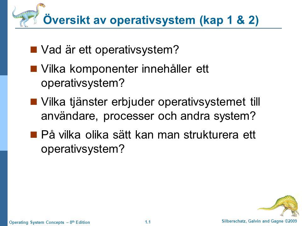 Översikt av operativsystem (kap 1 & 2)