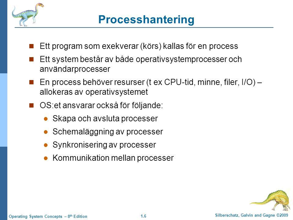 Processhantering Ett program som exekverar (körs) kallas för en process. Ett system består av både operativsystemprocesser och användarprocesser.