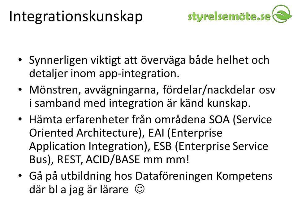 Integrationskunskap Synnerligen viktigt att överväga både helhet och detaljer inom app-integration.