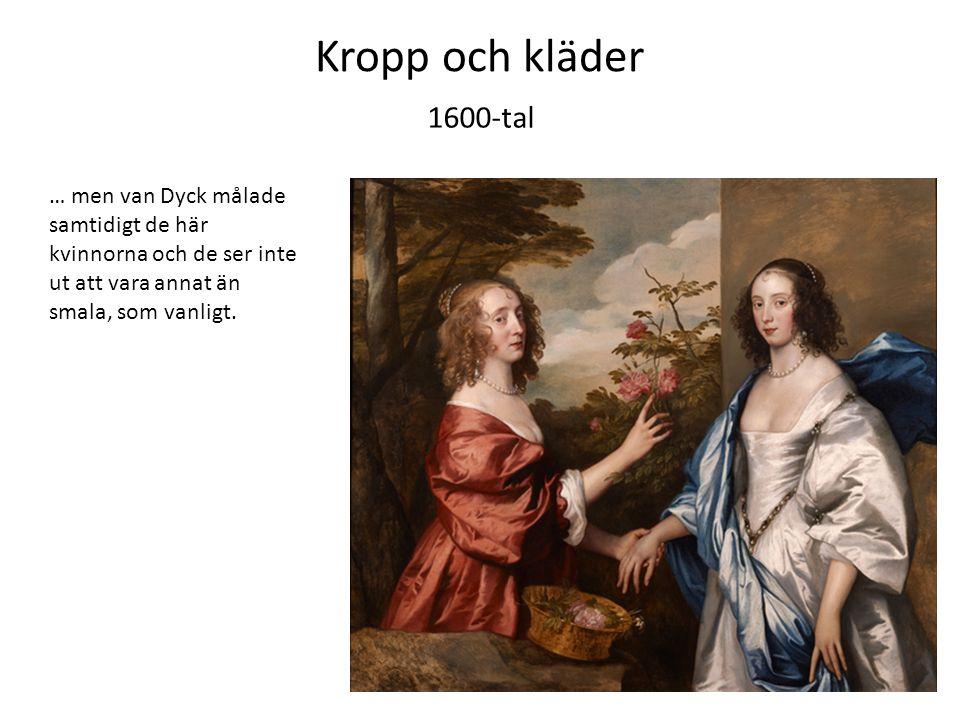 Kropp och kläder 1600-tal.