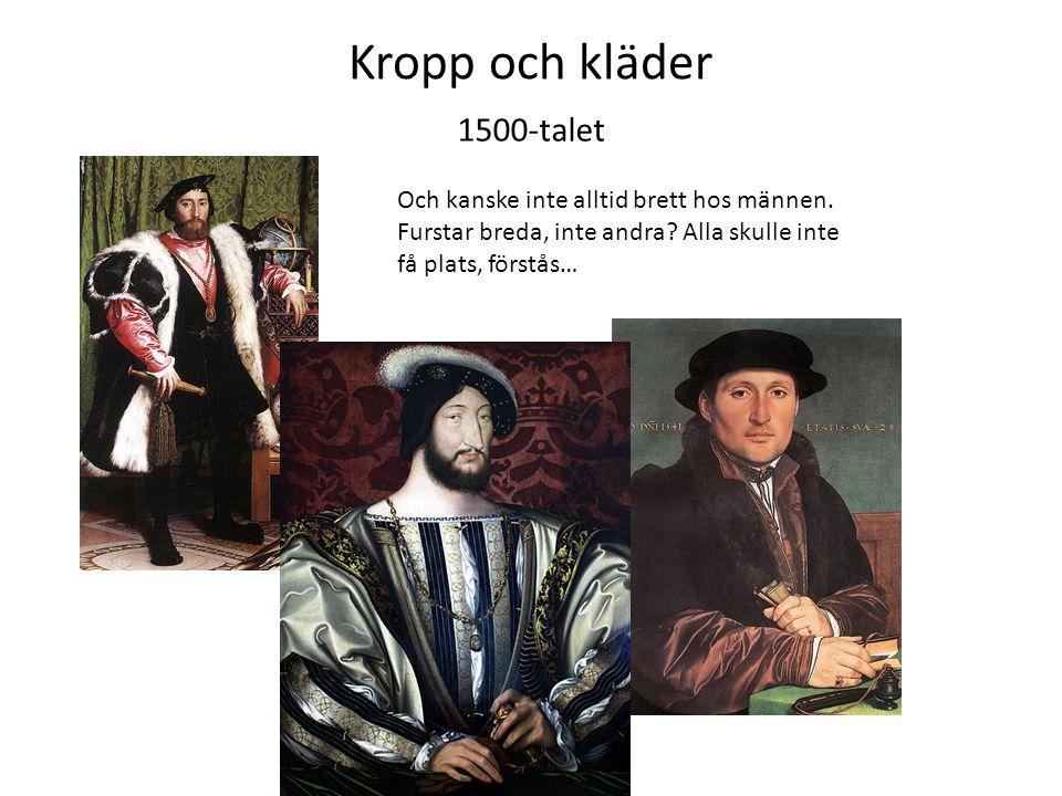 Kropp och kläder 1500-talet