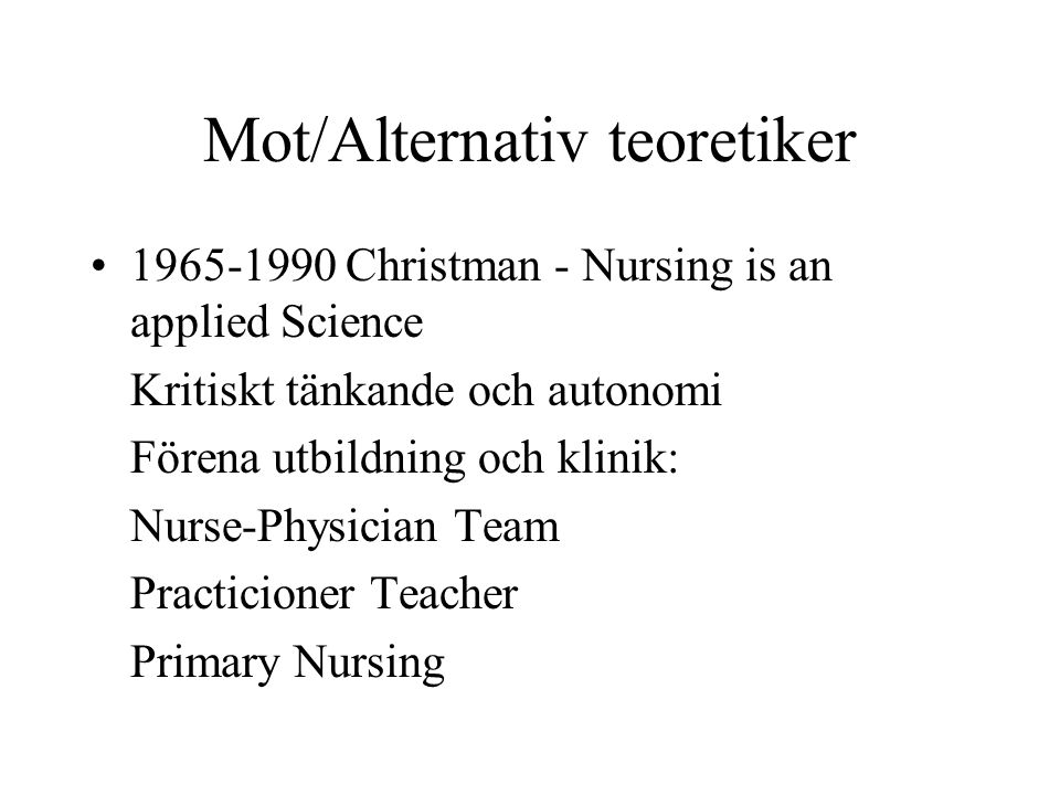 Mot/Alternativ teoretiker