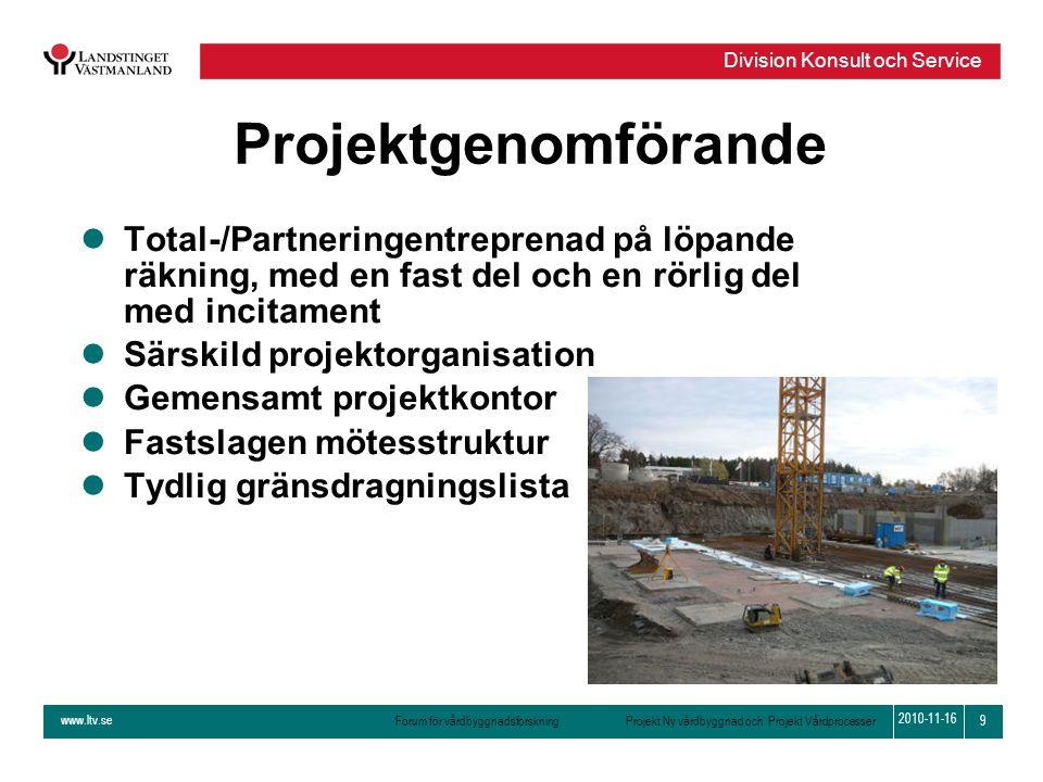 Projektgenomförande Total-/Partneringentreprenad på löpande räkning, med en fast del och en rörlig del med incitament.