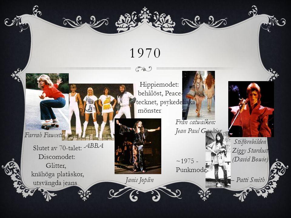 1970 Hippiemodet: behålöst, Peace- tecknet, psykedeliska mönster