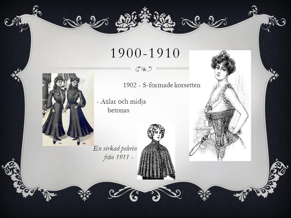 1900-1910 1902 - S-formade korsetten - Axlar och midja betonas