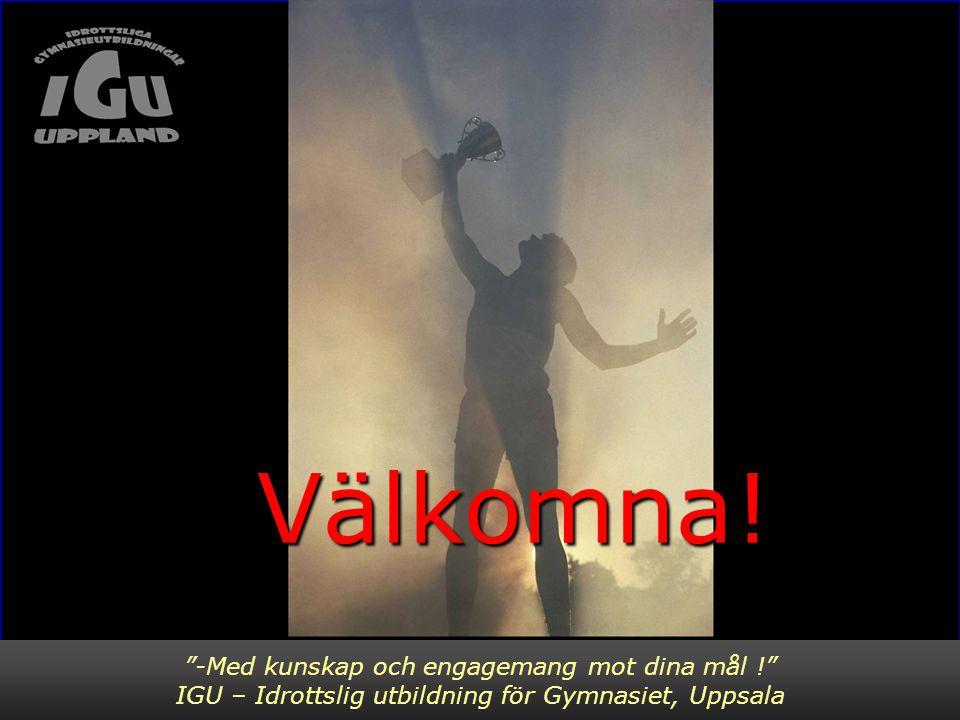 Välkomna! Bild 1 -Med kunskap och engagemang mot dina mål !