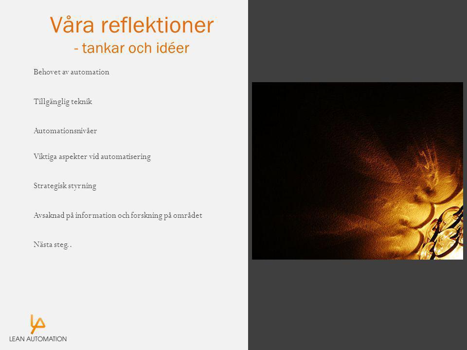 Våra reflektioner - tankar och idéer