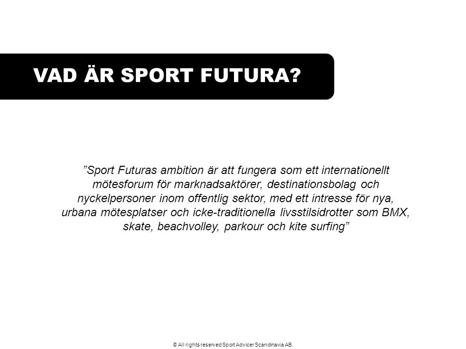 © All rights reserved Sport Advicer Scandinavia AB.