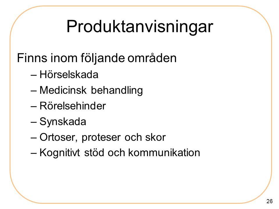 Produktanvisningar Finns inom följande områden Hörselskada