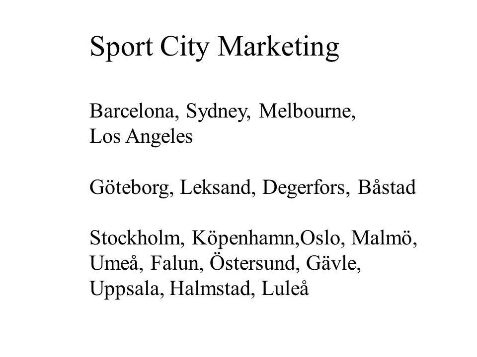 Sport City Marketing Barcelona, Sydney, Melbourne, Los Angeles